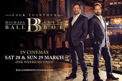 Michael Ball & Alfie Boe: Back Together (PG)